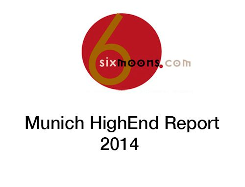 Highend 2014 Munich Report